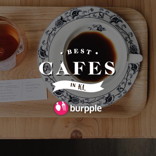Best Cafes in KL