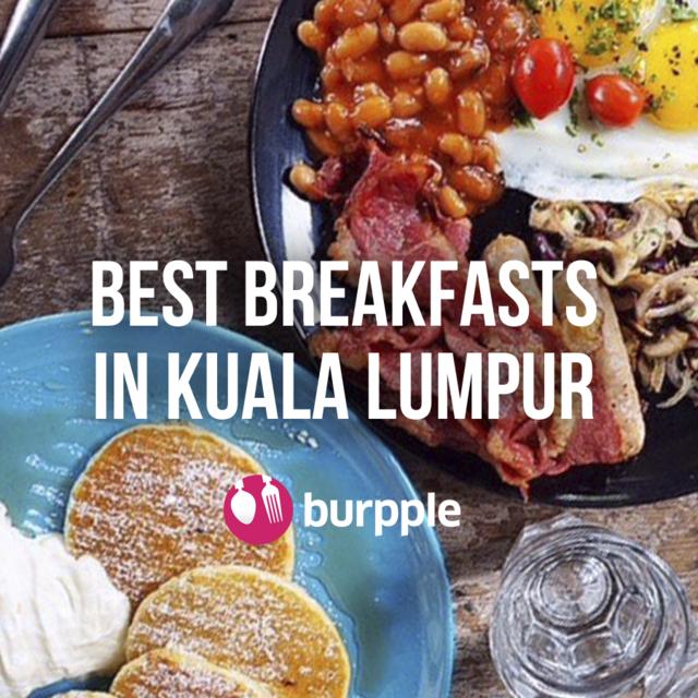 10 Best Breakfast & Brunch in KL
