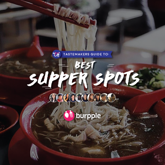Tastemakers Guide To Best Supper Spots in Singapore