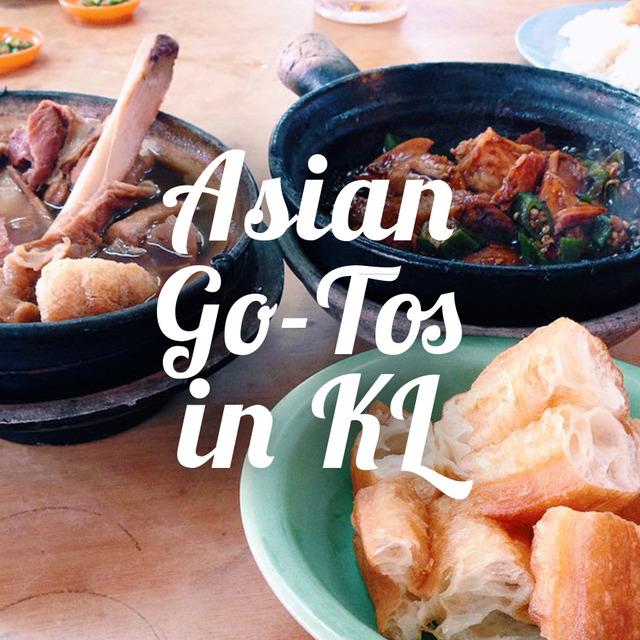 Asian Go-Tos In KL