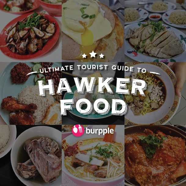 Ultimate Tourist Guide to Hawker Food in Singapore