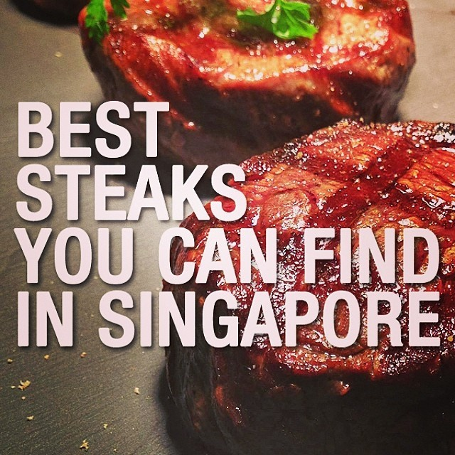 Best Steaks You Can Find In Singapore